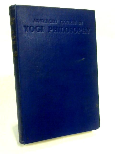Fourteen Lessons in Yogi Philosophy and Oriental Occultism by Yogi Ramacharaka