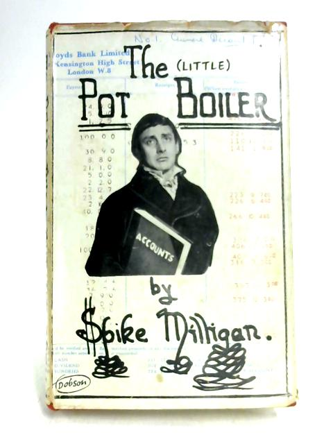 Little Pot Boiler by Spike Milligan