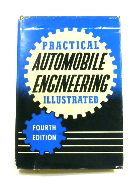 Practical Automobile Engineering by Staton Abbey (ed)