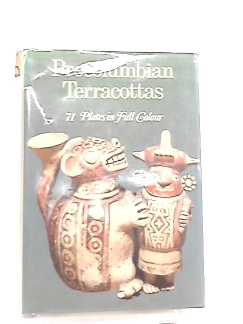 Precolumbian Terracottas by Franco Monti