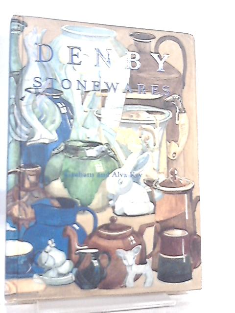Denby Stonewares, A Collector's Guide By Graham & Alva Key