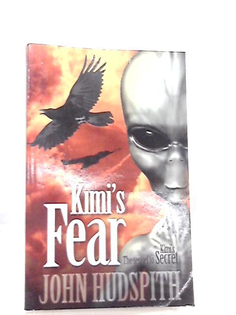 Kimi's Fear by John Hudspith