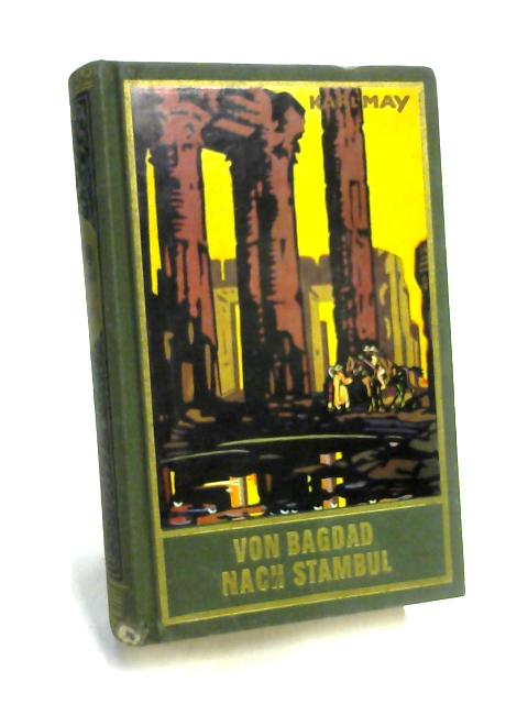 Von Bagdad nach Stambul by Karl May