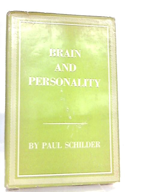 Brain and Personality by Paul Schilder