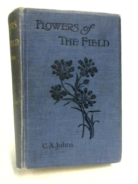 Flowers of the Field by C. A. Johns