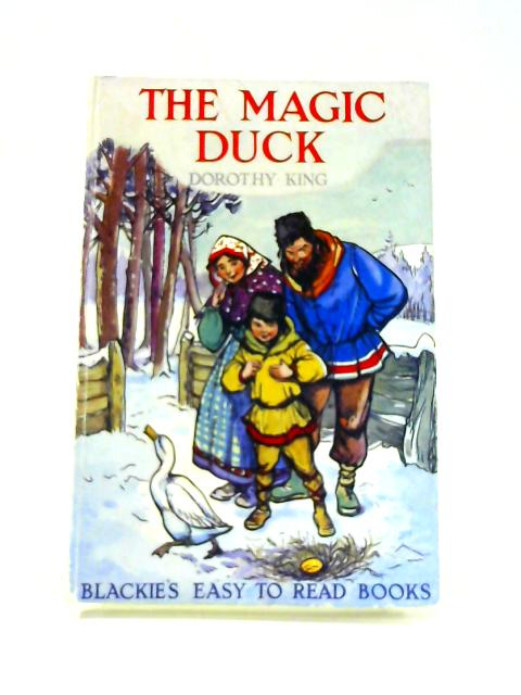 The Magic Duck and Other Stories By Dorothy King