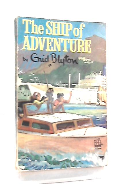 Ship of Adventure (Armada) by Enid Blyton