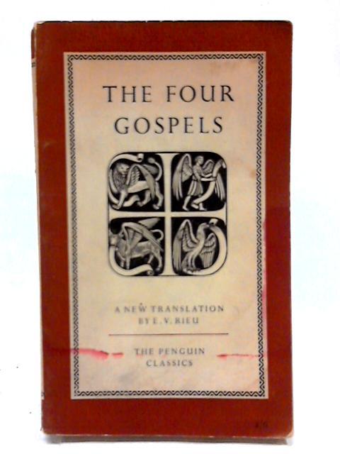 Four Gospels by E. V. Rieu