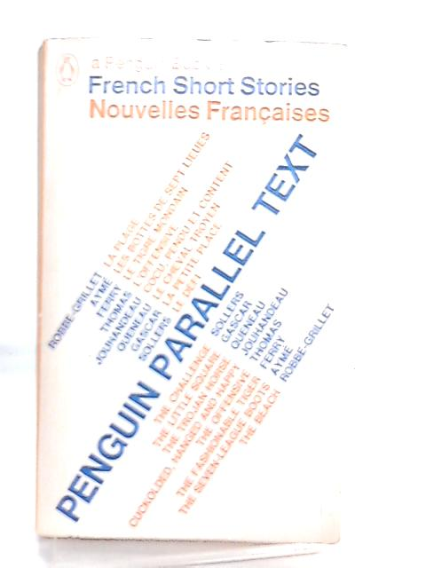 French Short Stories, Nouvelles Francaises by Various