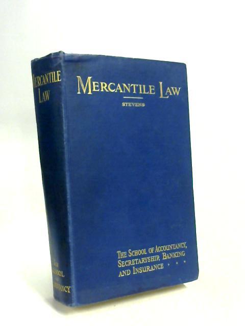 Stevens Elements of Mercantile Law by Herbert Jacobs