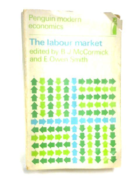 The Labour Market by B. J. McCormick