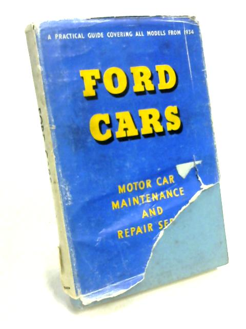 Ford Cars: Practical Guide To Maintenance And Repair by Service
