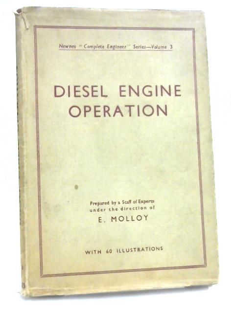 Diesel Engine Operation by E. Molloy