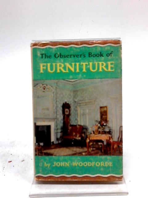 The Observers Book of Furniture by John Woodforde