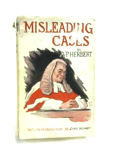Misleading Cases in the Common Law by A. P. Herbert