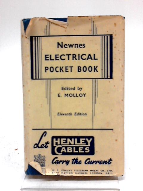 Newnes Electrical Pocket Book by Edited by E. Molloy