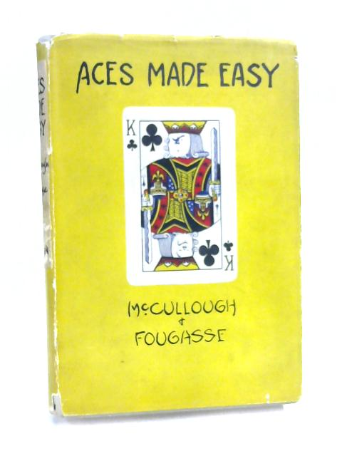 Aces Made Easy by W. D. H. McCullough