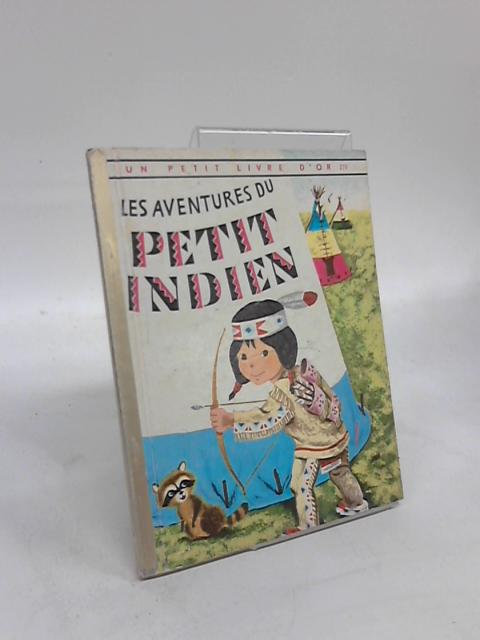 Les Adventures du Petit Indien by M. W. Brown