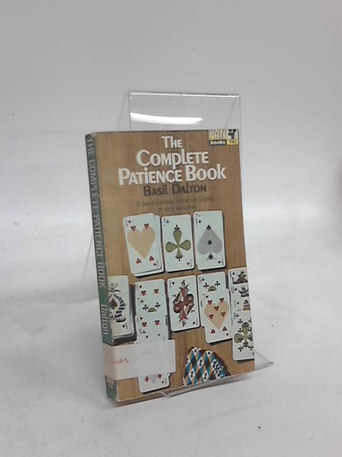 The Complete Patience Book by Basil Dalton