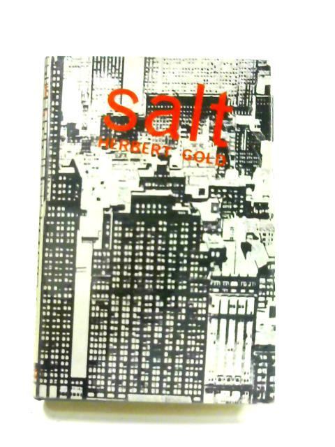 Salt By Herbert Gold