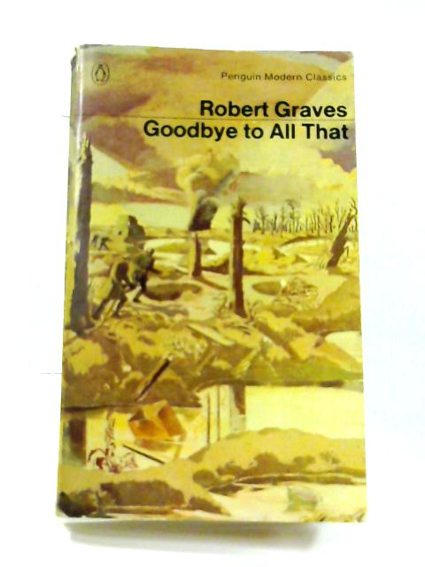 goodbye to all that by robert graves essay