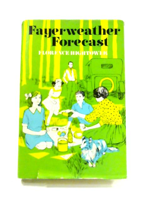 Fayerweather Forecast By Florence Hightower
