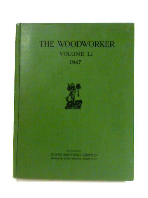 The Woodworker: Volume LI by Evans