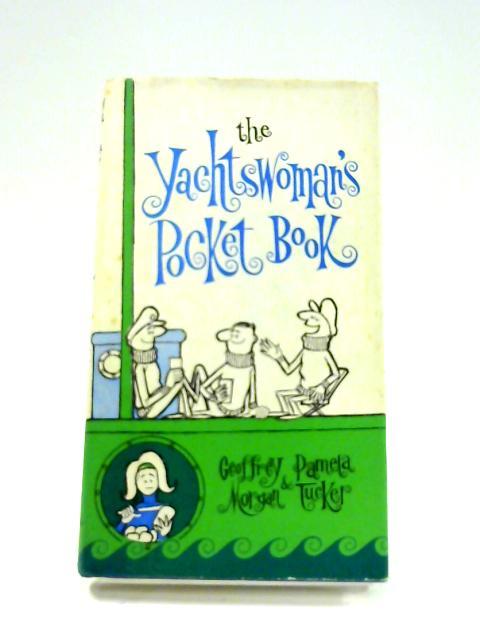 The Yachtswoman's Pocket Book by Pamela Tucker