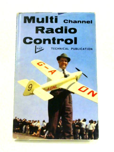 Multi Channel Radio Control by R.H. Warring