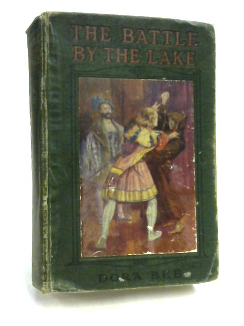 The Battle by the Lake By Dora Bee