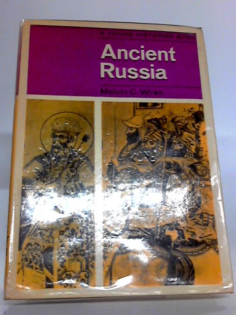 Ancient Russia (Young historian books) by Wren, Melvin Clarence