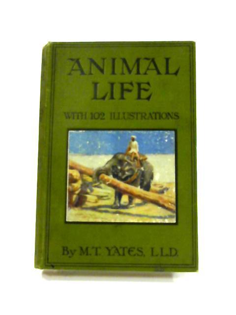 Animal Life by M.T. Yates
