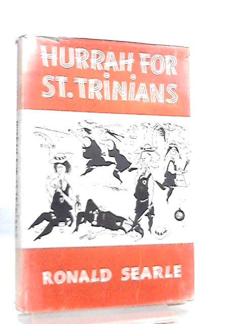 Hurrah for St. Trinian's, and Other Lapses by Ronald Searle