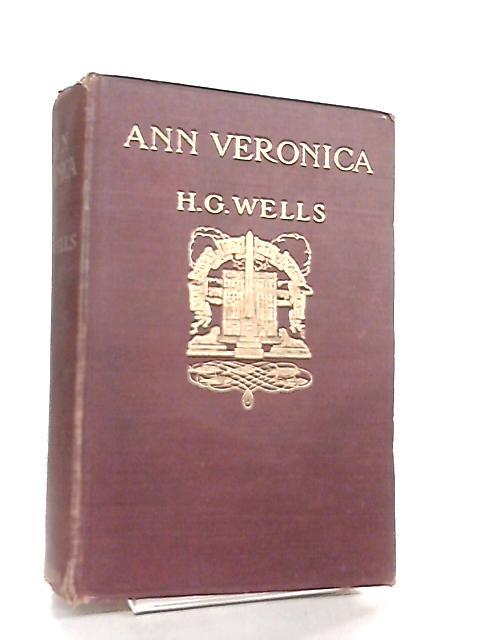 Ann Veronica, A Modern Love Story by H. G. Wells