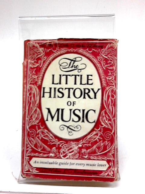 The Little History of Music By Helen Kaufmann