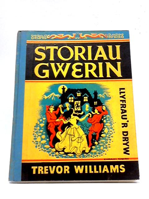 Storiau Gwerin by Trevor Williams