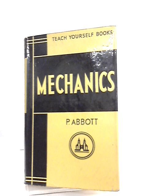 Mechanics (Teach Yourself) by P. Abbott