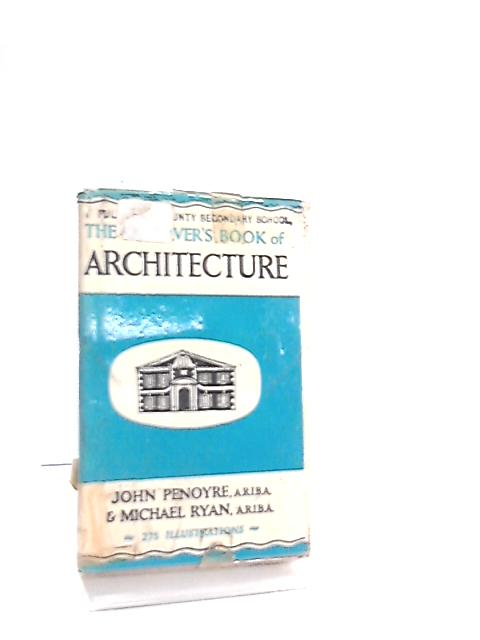 The Observers Book Of Architecture by John Penoyre & Michael Ryan