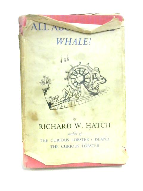 All Aboard the Whale! by Richard W. Hatch