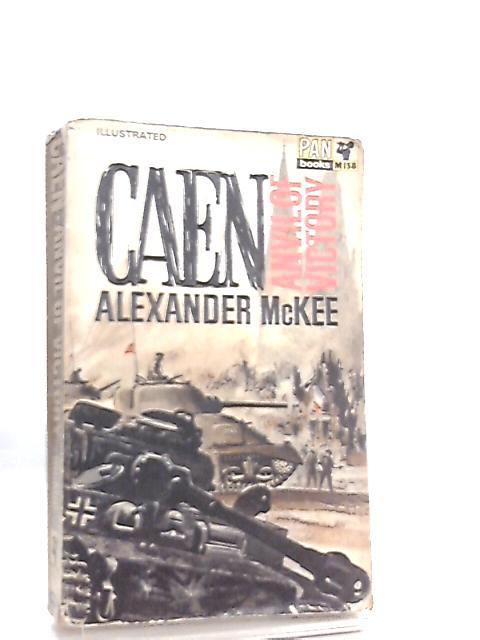 Caen, Anvil of victory by Alexander McKee