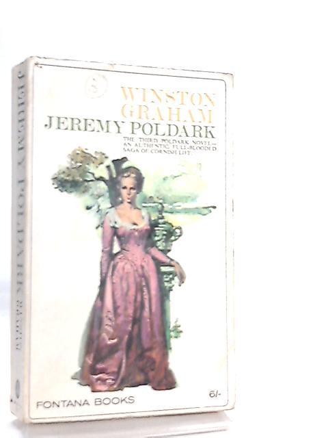 Jeremy Poldark, The Third Poldark Novel by Winston Graham