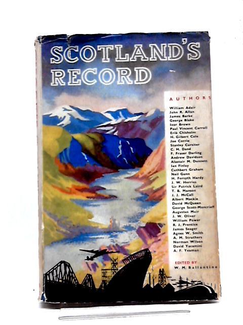 Scotland's Record By W M Ballantine