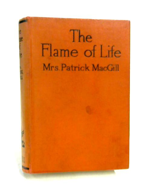 Flame of life By Mrs. P. MacGill