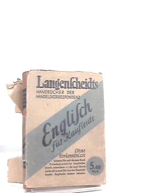 Englisch fur Kaufleute (Handelskorrespondenz und Handelskunde) Langenscheidts Handbucher der Handelskorrespondenz By Karl Blattner