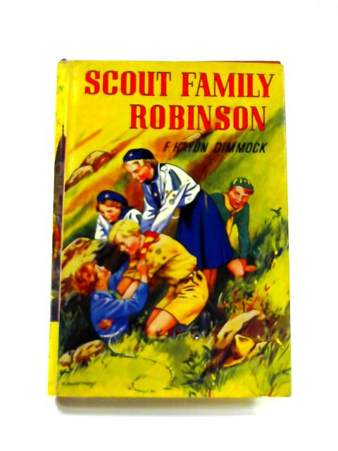 Scout Family Robinson By F. Hayden Dimmock