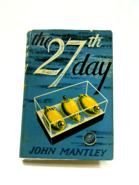 The Twenty-Seventh Day By John Mantley
