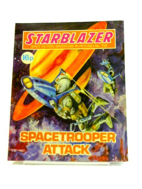 Starblazer: No. 70- Spacetrooper Attack By Anon