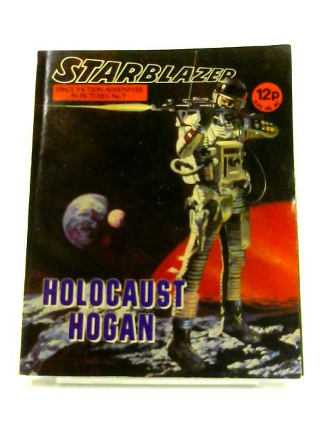 Starblazer: No. 7 - Holocaust Hogan By Anon