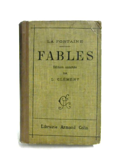 Fables De La Fontaine By L. Clement