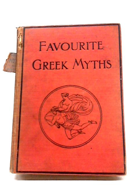 Favourite Greek Myths By Lilian Stoughton Hyde
